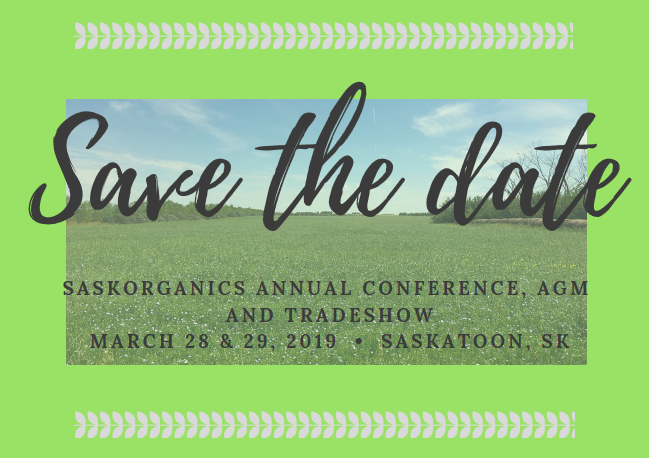 SaskOrganics Annual Conference, AGM, and Trade Show